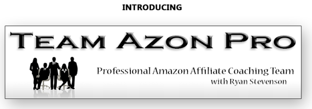 Team Azon Pro Membership Special by Ryan Stevenson